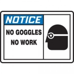 """Accuform MPPE852XF10, 7″ x 10″ OSHA Safety Sign """"No Goggles No Work"""""""