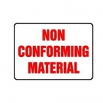 """Accuform MQTL500XL10, 10″ x 14″ Safety Sign """"Non Conforming Material"""""""