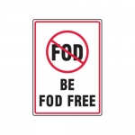 """Accuform MQTL504XT, 14″ x 10″ Safety Sign """"Be FOD Free"""""""
