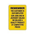 "Accuform MQTL508VS10, 20″ x 14″ Quality Sign ""Remember …"""