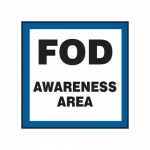 """Accuform MQTL524XF, 12″ x 12″ Safety Sign """"FOD Awareness Area"""""""
