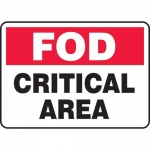 """Accuform MQTL531XL, 10″ x 14″ FOD Safety Sign """"Critical Area"""""""