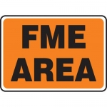 """Accuform MQTL542XL, 10″ x 14″ Safety Sign """"FME Area"""""""