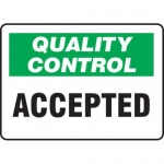 """Accuform MQTL703VP10, 10″ x 14″ Quality Control Safety Sign """"Accepted"""""""