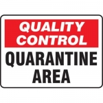 "Accuform MQTL708VP10, 10″ x 14″ Safety Sign ""Quarantine Area"""
