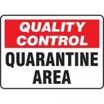 "Accuform MQTL708VS, 10″ x 14″ Safety Sign ""Quarantine Area"""