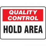 """Accuform MQTL709VS10, 7″ x 10″ Quality Control Safety Sign """"Hold Area"""""""