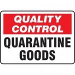 "Accuform MQTL712VP10, 10″ x 14″ Safety Sign ""Quarantine Goods"""