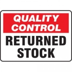 """Accuform MQTL716VS, 10″ x 14″ Safety Sign """"Returned Stock"""""""