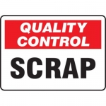 "Accuform MQTL719VS10, 10″ x 14″ Quality Control Safety Sign ""Scrap"""