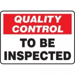 """Accuform MQTL723VS10, 10″ x 14″ Safety Sign """"To Be Inspected"""""""