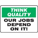 """Accuform MQTL765VS10, 7″ x 10″ Safety Sign """"Our Jobs Depend On It"""""""