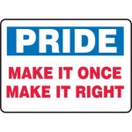"Accuform MQTL905XT10, 10″ x 14″ Safety Sign ""Make It Once …"""