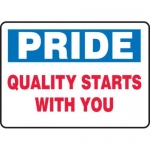 """Accuform MQTL908VS10, 7″ x 10″ Safety Sign """"Pride – Quality …"""""""