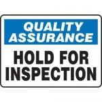 "Accuform MQTL911XT10, 10″ x 14″ Safety Sign ""Hold For Inspection"""