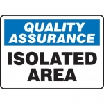"Accuform MQTL917XT10, 10″ x 14″ Safety Incentive Sign ""Isolated Area"""