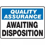 "Accuform MQTL921XT, 10″ x 14″ Safety Sign ""Awaiting Disposition"""