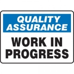 "Accuform MQTL929XT10, 10″ x 14″ Safety Sign ""Work In Progress"""