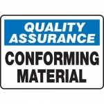 """Accuform MQTL933VS10, 7″ x 10″ Safety Sign """"Conforming Material"""""""