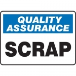 "Accuform MQTL947XT, 7″ x 10″ Quality Assurance Safety Sign ""Scrap"""