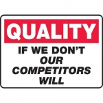"Accuform MQTL962XT10, 10″ x 14″ Safety Sign ""If We Don't Our …"""