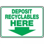 """Accuform MRCY501VS10, 10″ x 14″ Safety Sign """"Deposit Recyclables Here"""""""