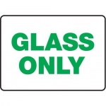 "Accuform MRCY507VS10, 10″ x 14″ Safety Sign ""Glass Only"""