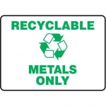 """Accuform MRCY514VS, 10″ x 14″ Safety Sign """"Recyclable Metals Only"""""""