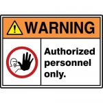 "Accuform MRDM302XP10, 10″ x 14″ Safety Sign ""Authorized Personnel …"""
