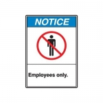 """Accuform MRDM807XV10, 14″ x 10″ Safety Sign """"Employees Only."""""""